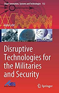 diseño web empresarial: Disruptive Technologies for the Militaries and Security (Smart Innovation, Syste...