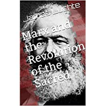 Marx and the Revolution of the Sacred
