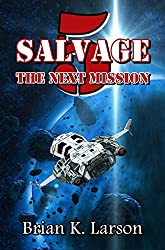 Salvage-5: Next Mission (First Contact)