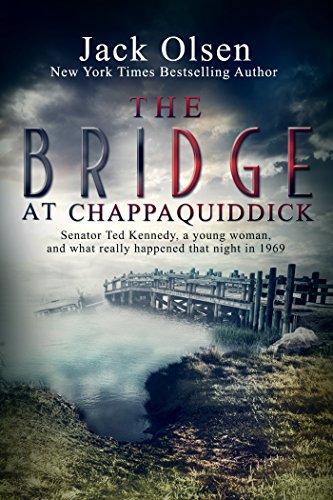 The Bridge at Chappaquiddick (English Edition) por Jack Olsen