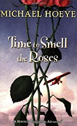Time to Smell the Roses (Hermux Tantamoq Adventures) by Michael Hoeye (2008-10-16)