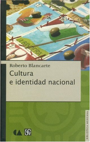Cultura E Identidad Nacional (Mexican Art and Culture)