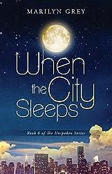 When the City Sleeps: Volume 6 (Unspoken Series)