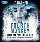 The Fourth Monkey - Das Mädchen im Eis (Sam Porter, Band 2)