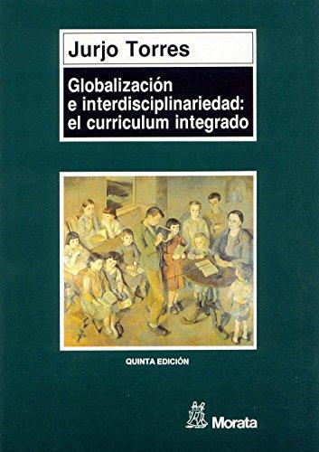 Globalización E Interdisciplinaridad por Jurjo Torres