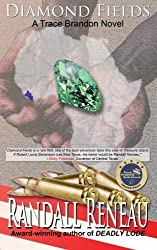 Diamond Fields (Trace Brandon) by Randall Reneau (2013-05-22)