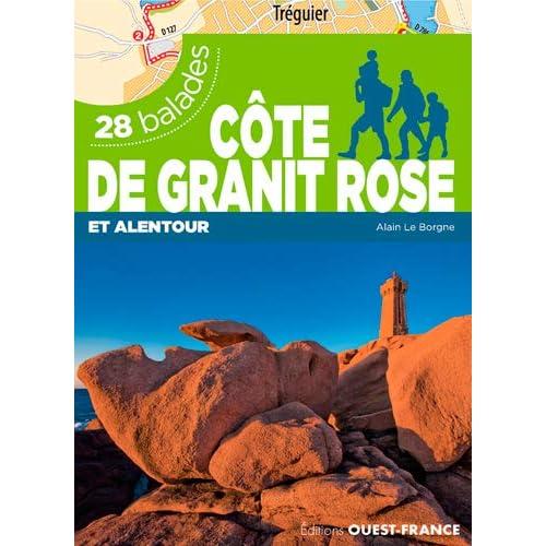 Côte de granit rose et alentour : 28 balades