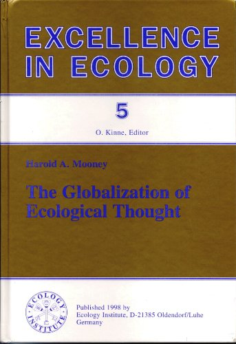 The globalization of ecological thought (Excellence in ecology)