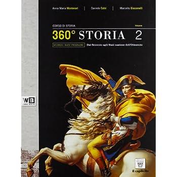 360° Storia. Per Le Scuole Superiori. Con Espansione Online: 2