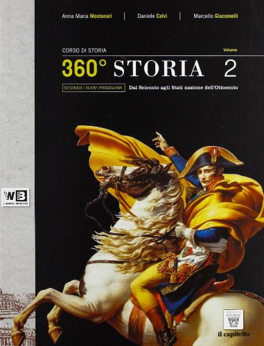 360 storia. Per le Scuole superiori. Con espansione online: 2