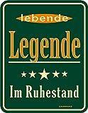 Original RAHMENLOS Blechschild für den Rentner: Legende im Ruhestand Nr.3566