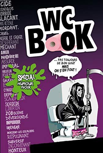 Wc Book spécial humour noir (nouvelle édition)