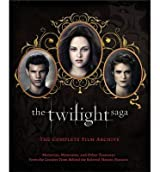 [( The Twilight Saga: The Complete Film Archive: Memories, Mementos, and Other Treasures from the Creative Team Behind the Beloved Movie Series )] [by: Robert Abele] [Oct-2012]