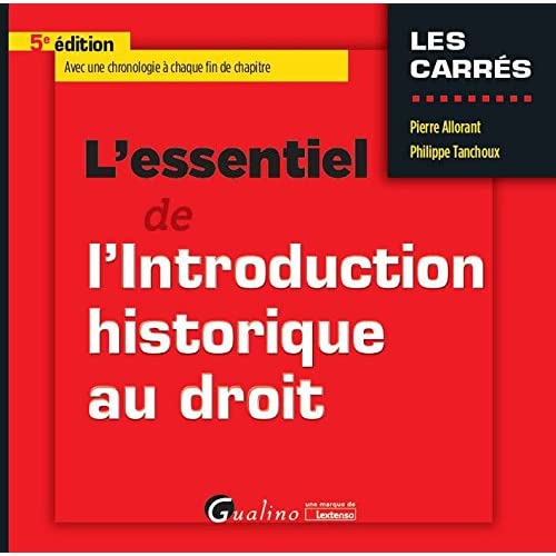 L'essentiel de l'introduction historique au droit