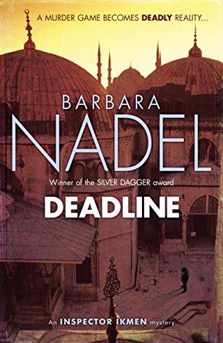 Deadline (Inspector Ikmen Mystery 15): A thrilling murder mystery set in the heart of Istanbul (Inspector Ikmen Series) (English Edition) -