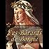 Les Bâtards de Borgia: Roman historique