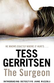 The Surgeon: (Rizzoli & Isles series 1): From the Sunday Times bestselling au