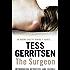 The Surgeon: (Rizzoli & Isles series 1)
