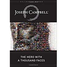 The Hero with a Thousand Faces : The Collected Works of Joseph Campbell