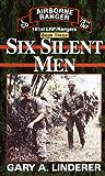 Six Silent Men...Book Three: 101st LRP / Rangers: Book 3 (101st Lrp/Rangers)