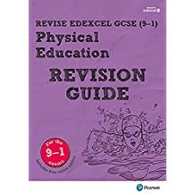 Revise Edexcel GCSE (9-1) Physical Education Revision Guide (REVISE Edexcel GCSE PE 09) (English Edition)