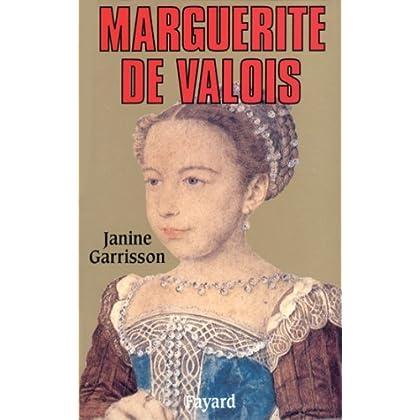 Marguerite de Valois (Biographies Historiques)