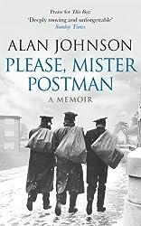 Please, Mister Postman by Alan Johnson (2014-09-18)
