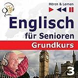 Haus und Welt: Englisch für Senioren - Grundkurs (Hören & Lernen)