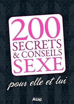 200 astuces sexe pour elle et lui (French Edition) di [Lô, Clélia]