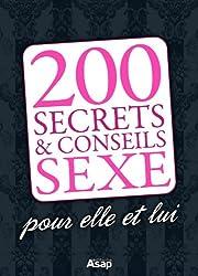 200 astuces sexe pour elle et lui (French Edition)