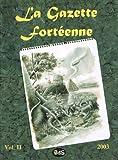 La Gazette Fortéenne Volume 2