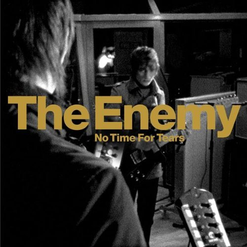 No Time For Tears / Cosmic Dancer by The Enemy