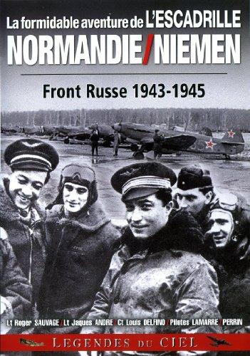 La formidable aventure de l'escadrille normandie- niemen
