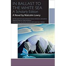 In Ballast to the White Sea: A Scholarly Edition