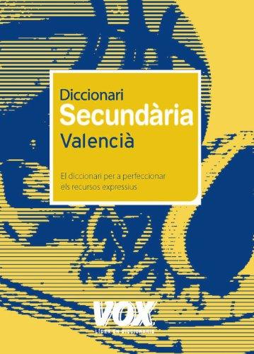 Diccionari Secundària Valencià (Vox - Lengua Valenciana - Diccionarios Escolares) por Aa.Vv.