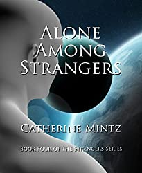 Alone Among Strangers (The Strangers Series Book 4) (English Edition)