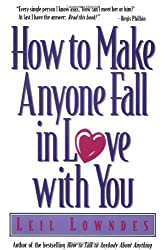By Lowndes, Leil [ [ How to Make Anyone Fall in Love with You [ HOW TO MAKE ANYONE FALL IN LOVE WITH YOU BY Lowndes, Leil ( Author ) Sep-01-1997[ HOW TO MAKE ANYONE FALL IN LOVE WITH YOU [ HOW TO MAKE ANYONE FALL IN LOVE WITH YOU BY LOWNDES, LEIL ( AUTHOR ) SEP-01-1997 ] By Lowndes, Leil ( Author )Sep-01-1997 Paperback ] ] Sep-1997[ Paperback ]