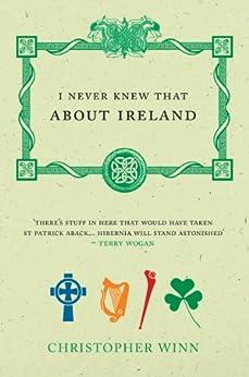 I Never Knew That About Ireland de [Winn, Christopher]