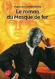 Le Roman Du Masque De Fer (Texte Abrege)