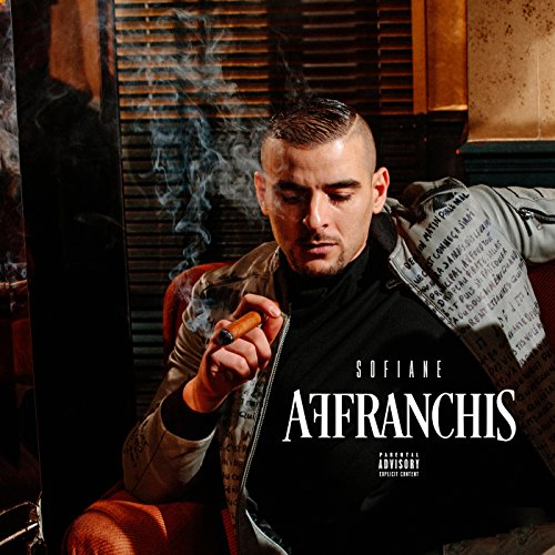 Affranchis [Explicit]