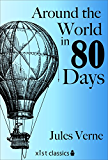 Around the World in Eighty Days (Xist Classics)