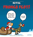 Frohes Fest! - Ralph Ruthe