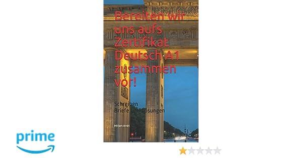 Bereiten Wir Uns Aufs Zertifikat Deutsch A1 Zusammen Vor Schreiben