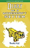 Diary of a Minecraft Kitten: An Unofficial Minecraft Book
