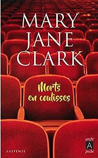 Morts en coulisses par Mary Jane Clark