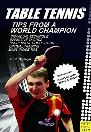 Table Tennis: Tips from a World Champion by Bernd-Ulrich Gross (3-Feb-2011) Paperback