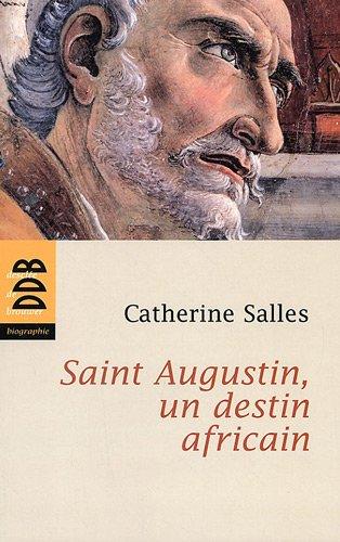 Saint Augustin, un destin africain