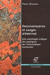 Reconnaissance et usages d'Internet : Une sociologie critique des pratiques de l'informatique connectée