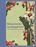 Memories for My Grandchild: A Grandmother's Keepsake Journal by Lena Tabori (2011-03-29)