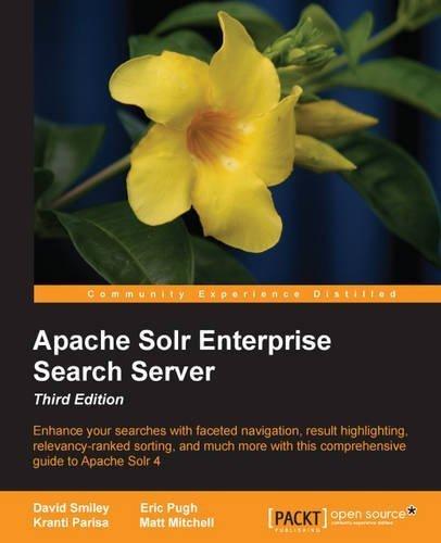 Apache Solr Enterprise Search Server by David Smiley (2015-05-30)